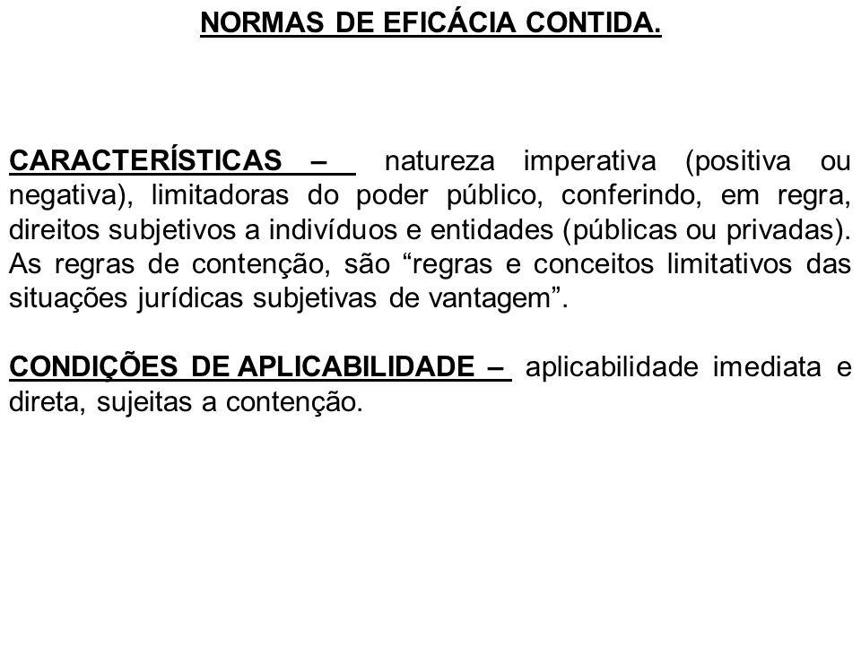 NORMAS DE EFICÁCIA CONTIDA.