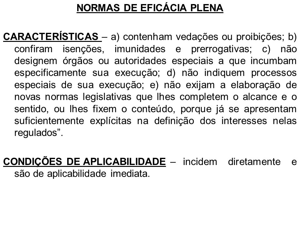 NORMAS DE EFICÁCIA PLENA