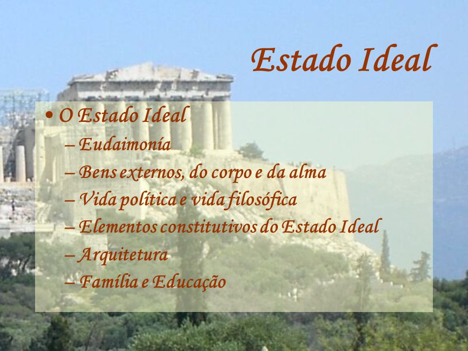 Estado Ideal O Estado Ideal Eudaimonía