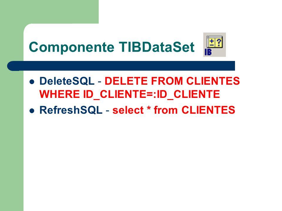 Componente TIBDataSet