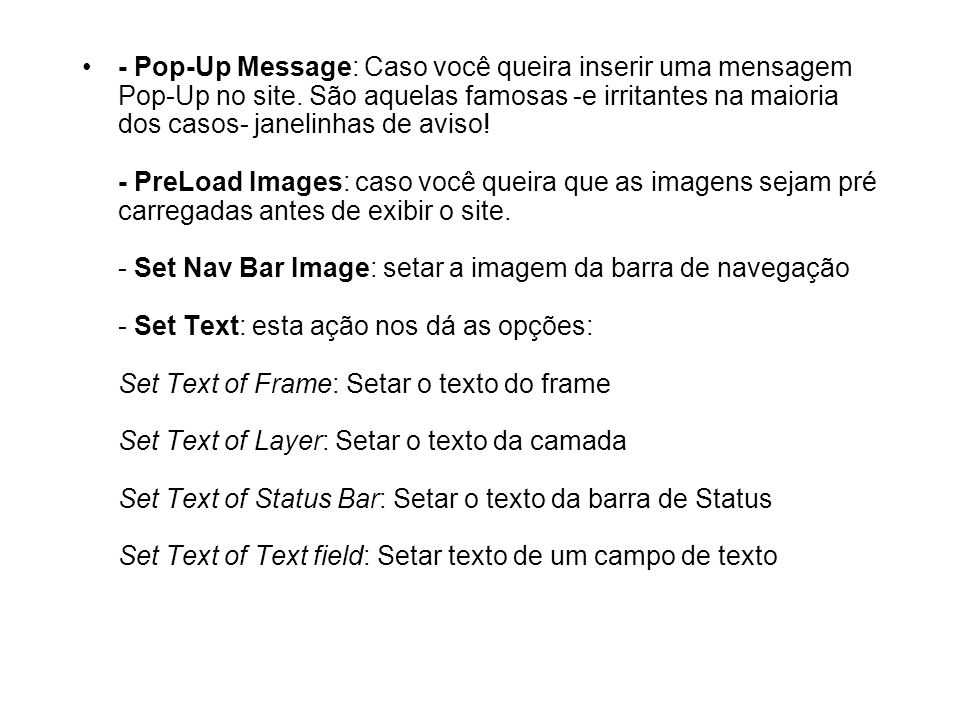 - Pop-Up Message: Caso você queira inserir uma mensagem Pop-Up no site