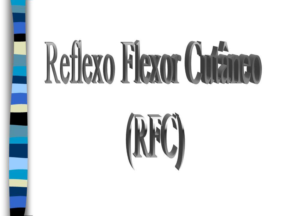 Reflexo Flexor Cutâneo