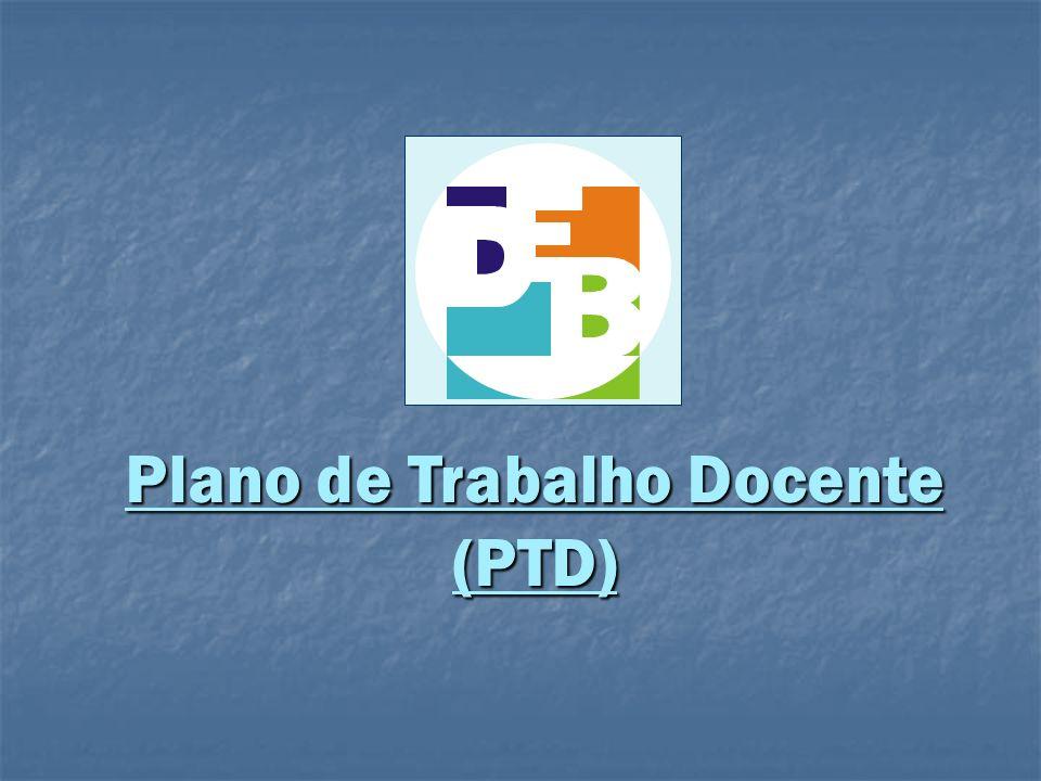Plano de Trabalho Docente (PTD)