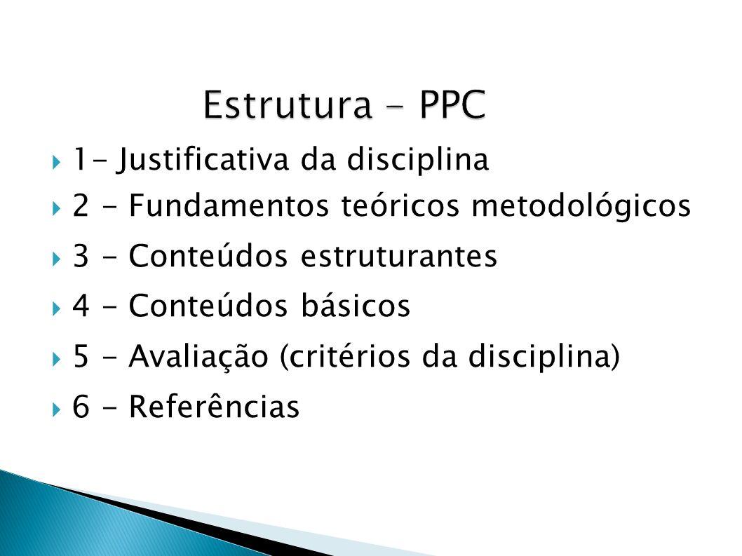 Estrutura - PPC 1- Justificativa da disciplina