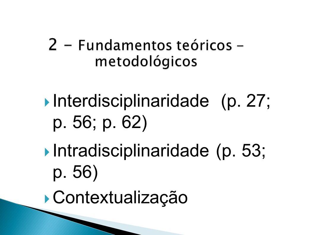 2 - Fundamentos teóricos - metodológicos