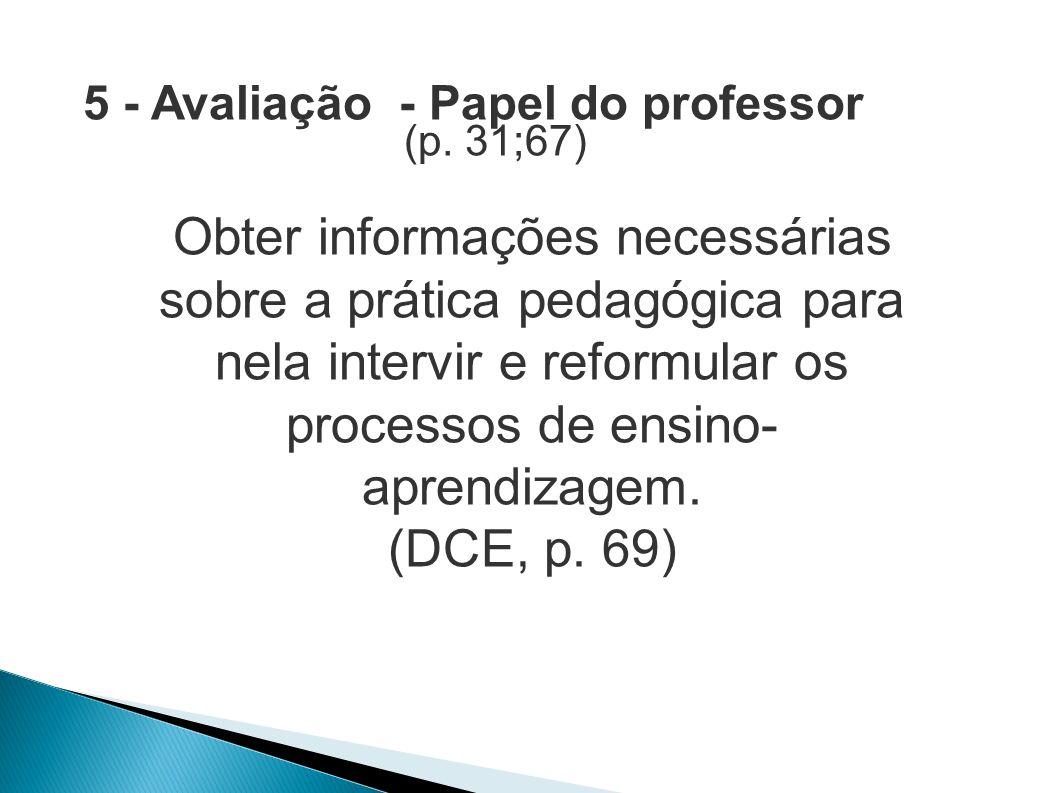 5 - Avaliação - Papel do professor