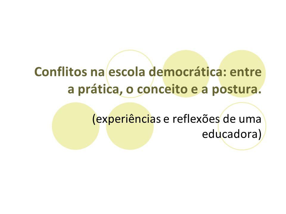 (experiências e reflexões de uma educadora)