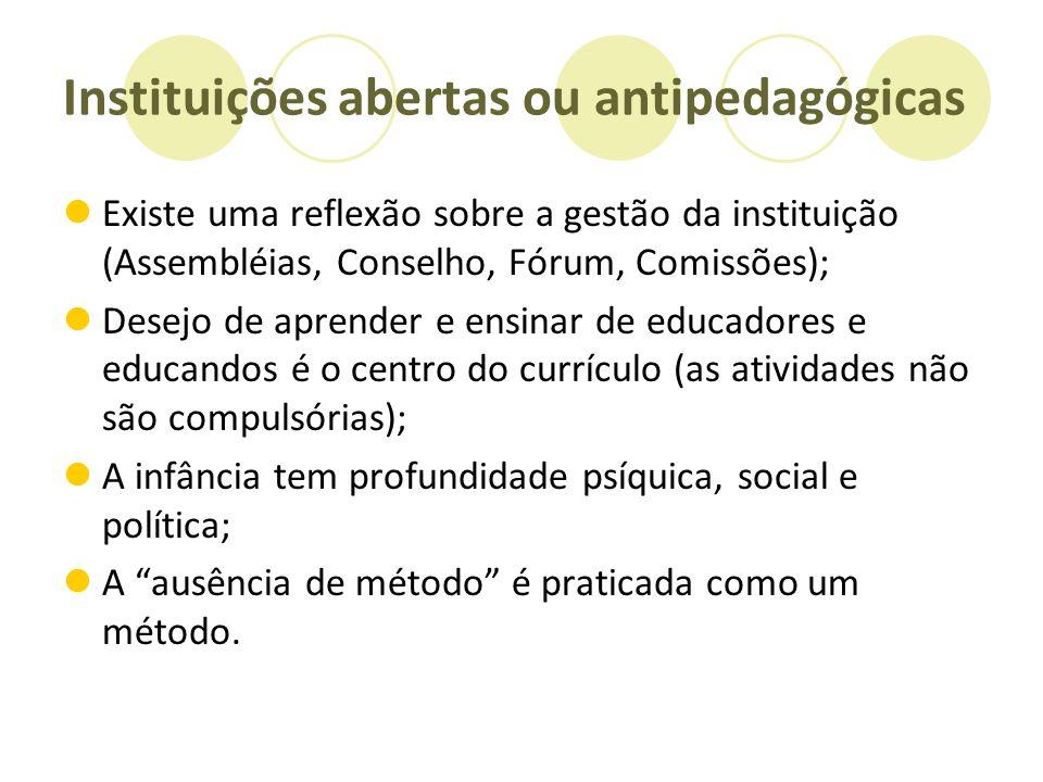 Instituições abertas ou antipedagógicas