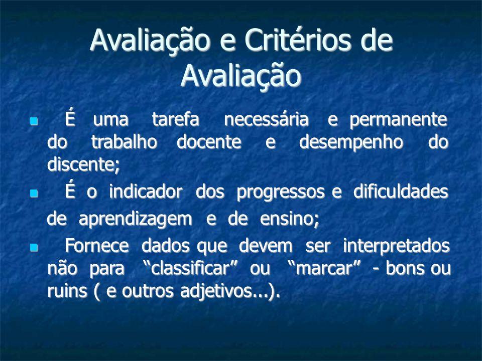 Avaliação e Critérios de Avaliação