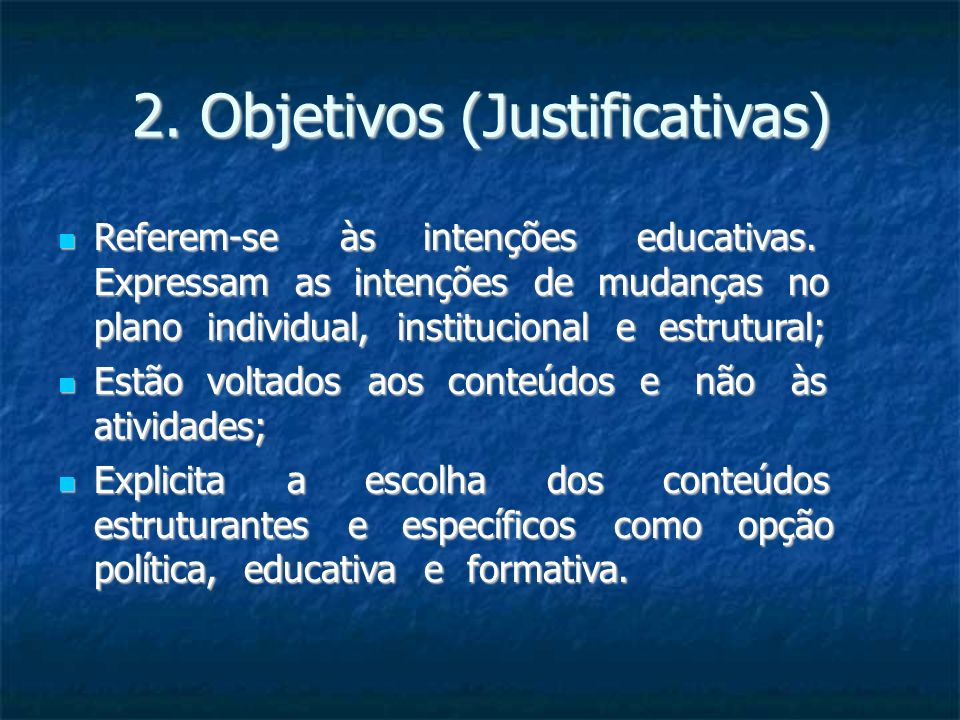 2. Objetivos (Justificativas)