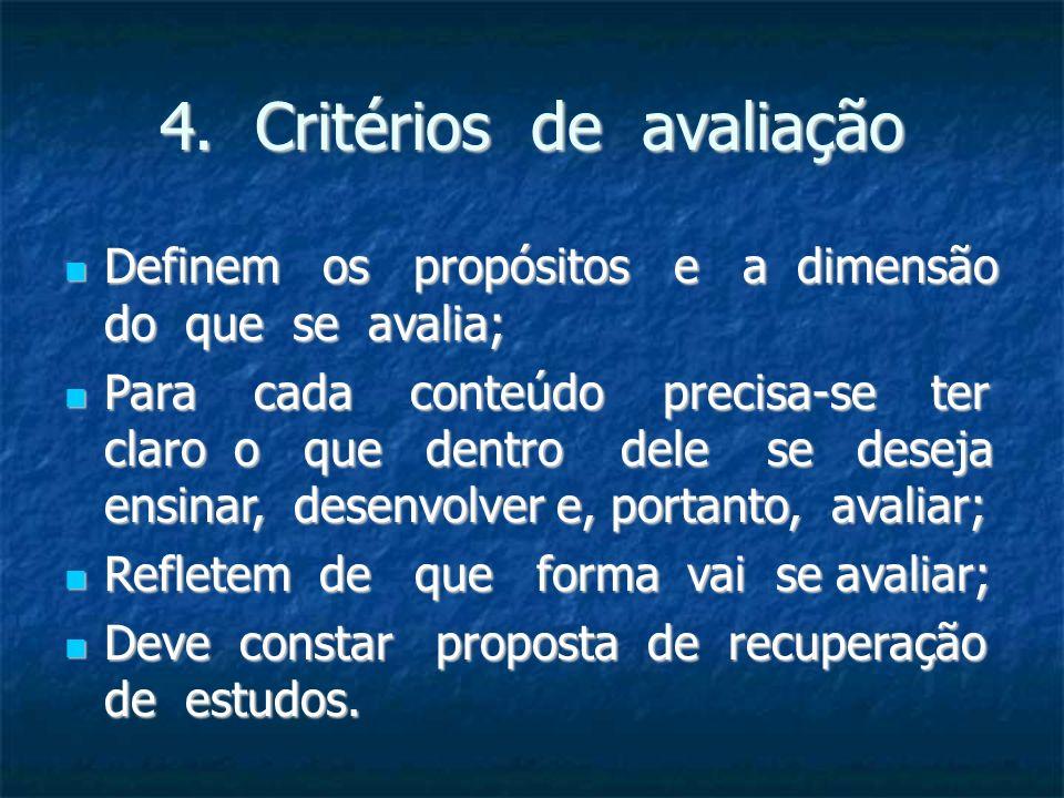 4. Critérios de avaliação