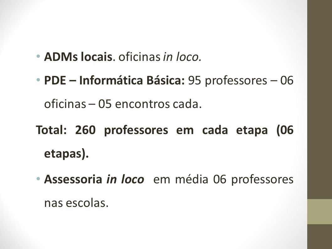 ADMs locais. oficinas in loco.