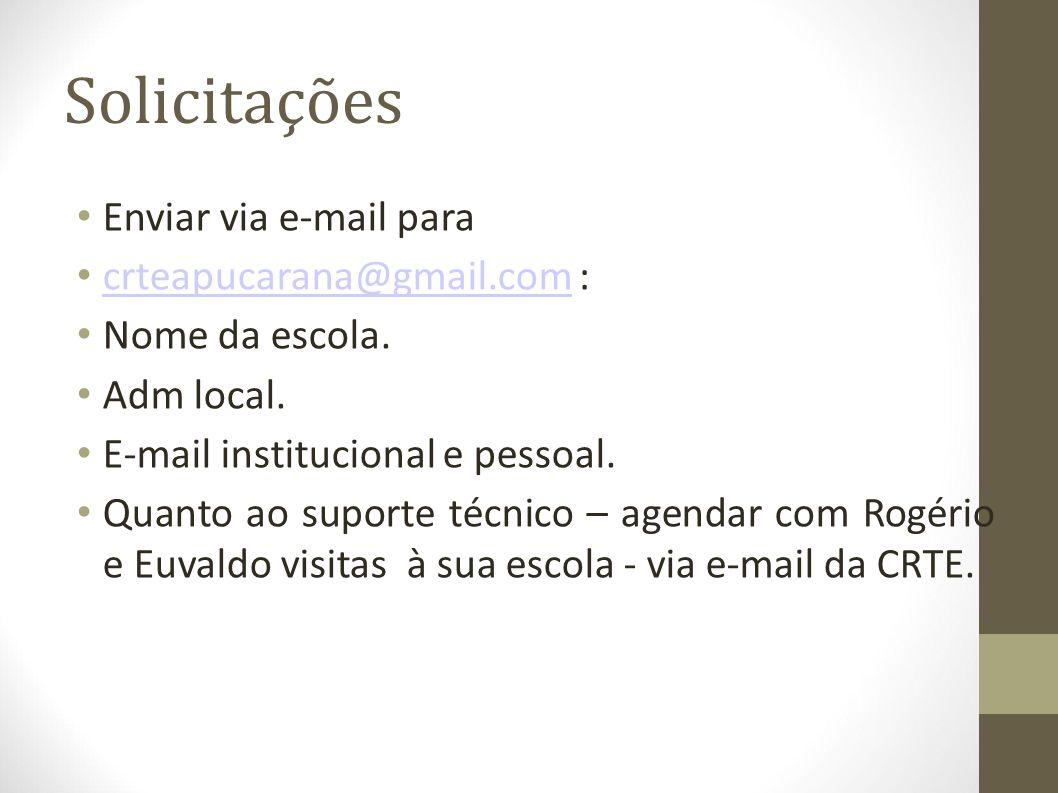 Solicitações Enviar via e-mail para crteapucarana@gmail.com :