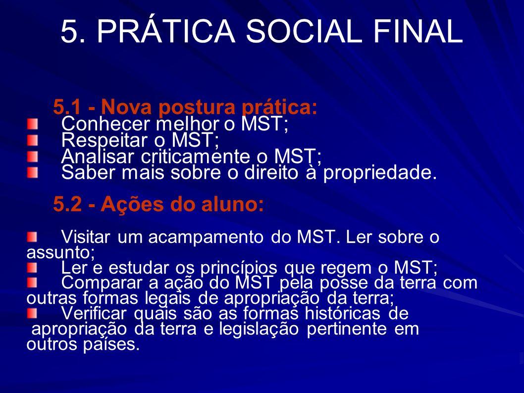 5. PRÁTICA SOCIAL FINAL 5.1 - Nova postura prática: