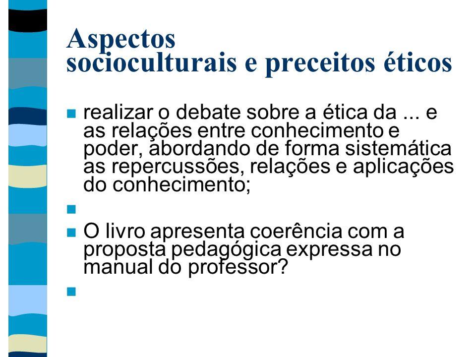 Aspectos socioculturais e preceitos éticos