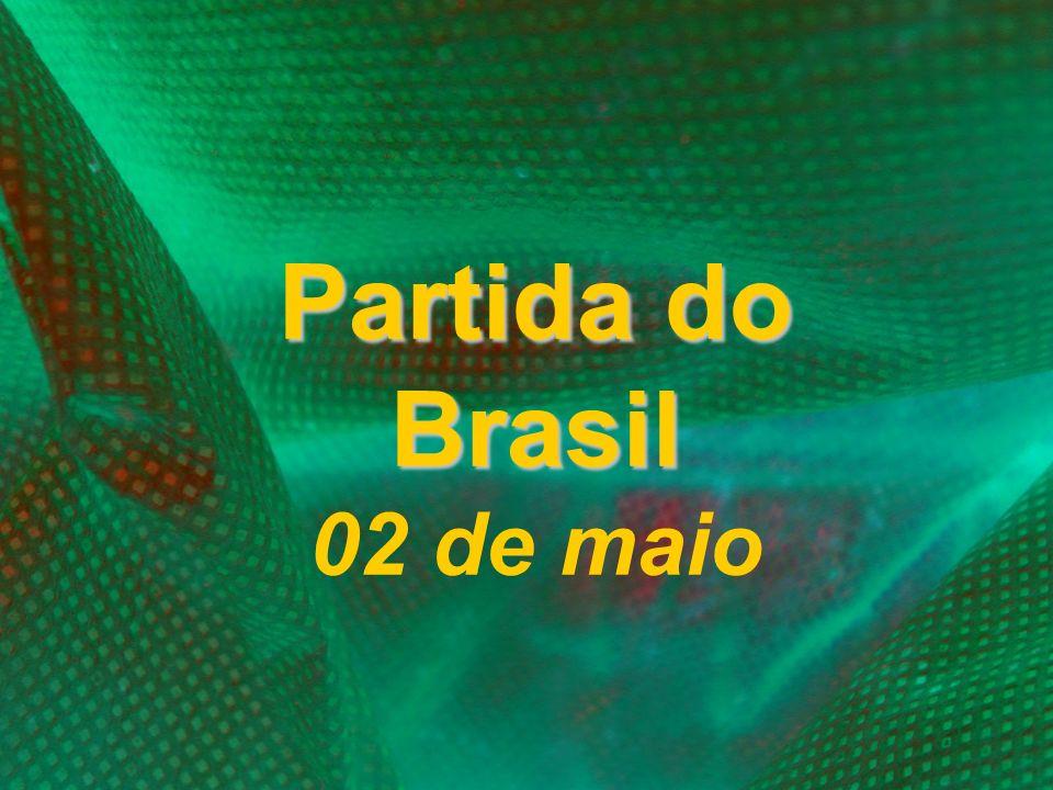 Partida do Brasil 02 de maio