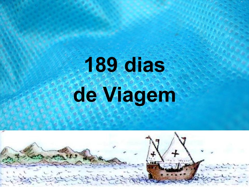 189 dias de Viagem