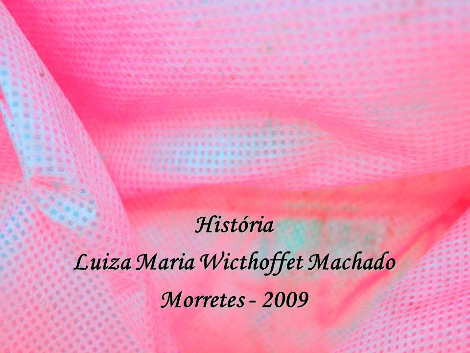 Luiza Maria Wicthoffet Machado