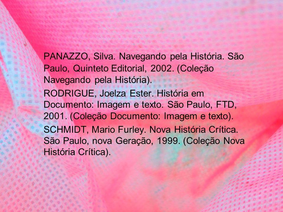PANAZZO, Silva. Navegando pela História