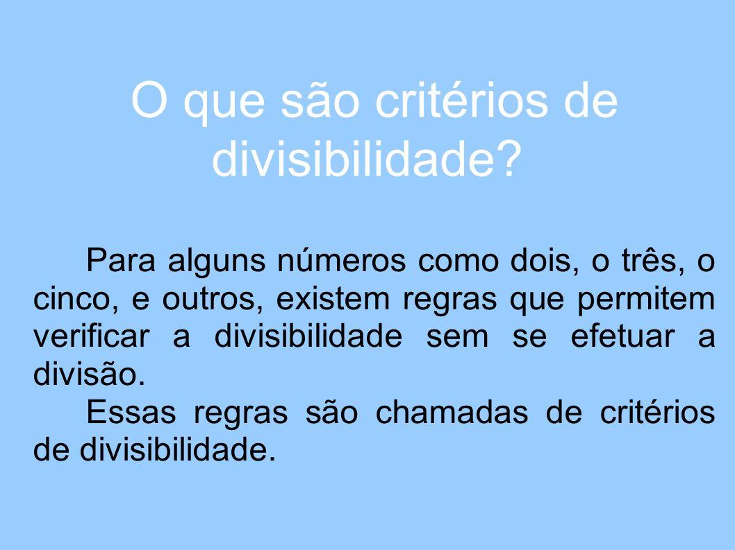O que são critérios de divisibilidade