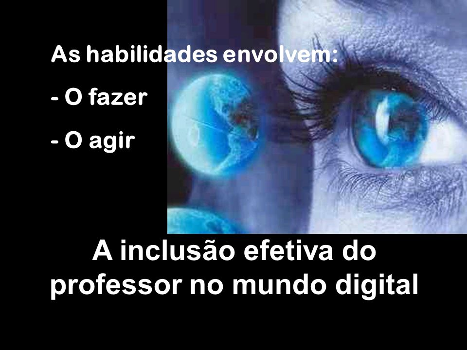 A inclusão efetiva do professor no mundo digital