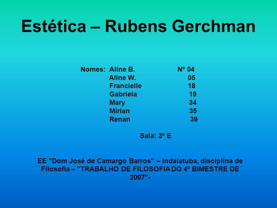 Estética – Rubens Gerchman