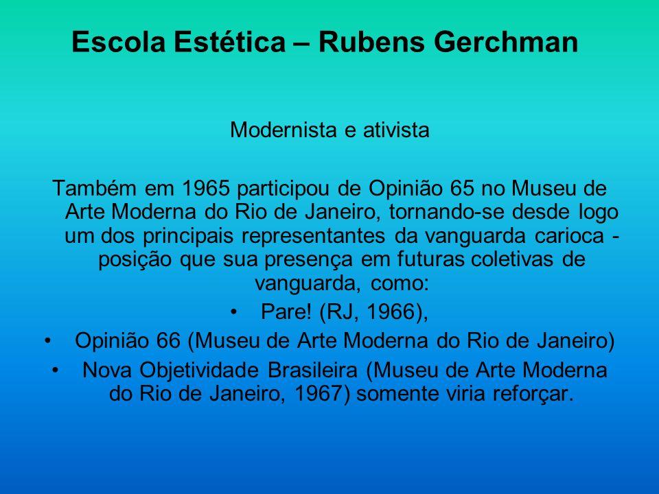 Escola Estética – Rubens Gerchman