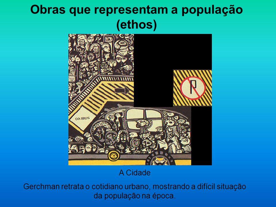 Obras que representam a população (ethos)