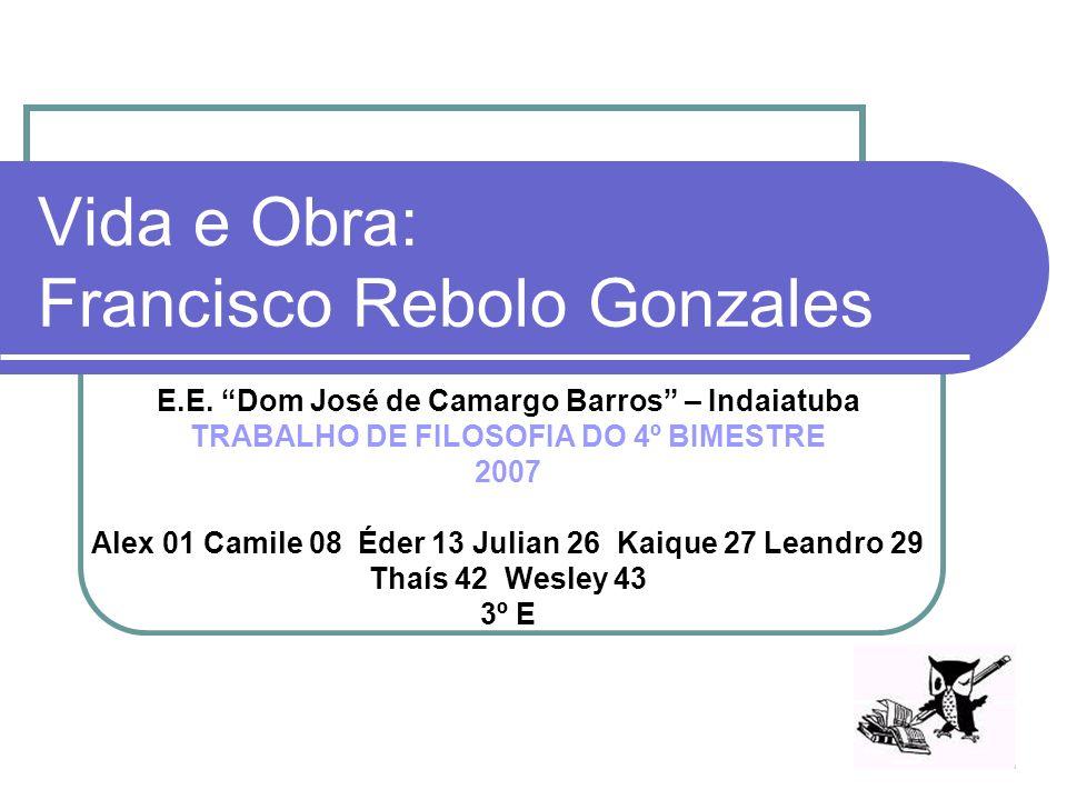 Vida e Obra: Francisco Rebolo Gonzales