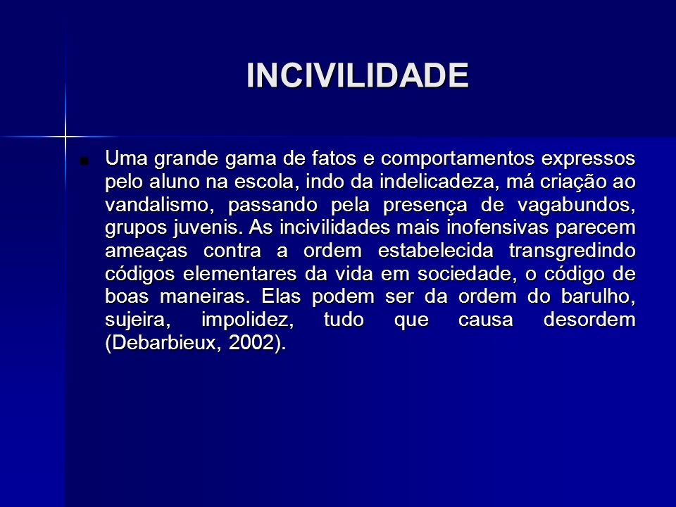 INCIVILIDADE