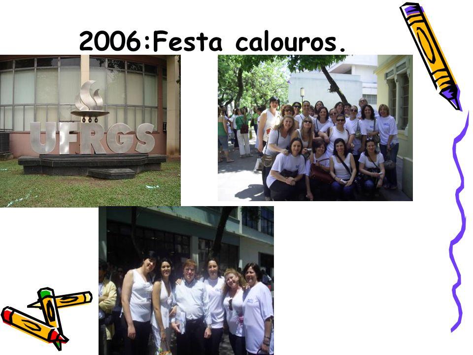 2006:Festa calouros.