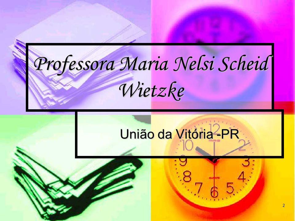 Professora Maria Nelsi Scheid Wietzke