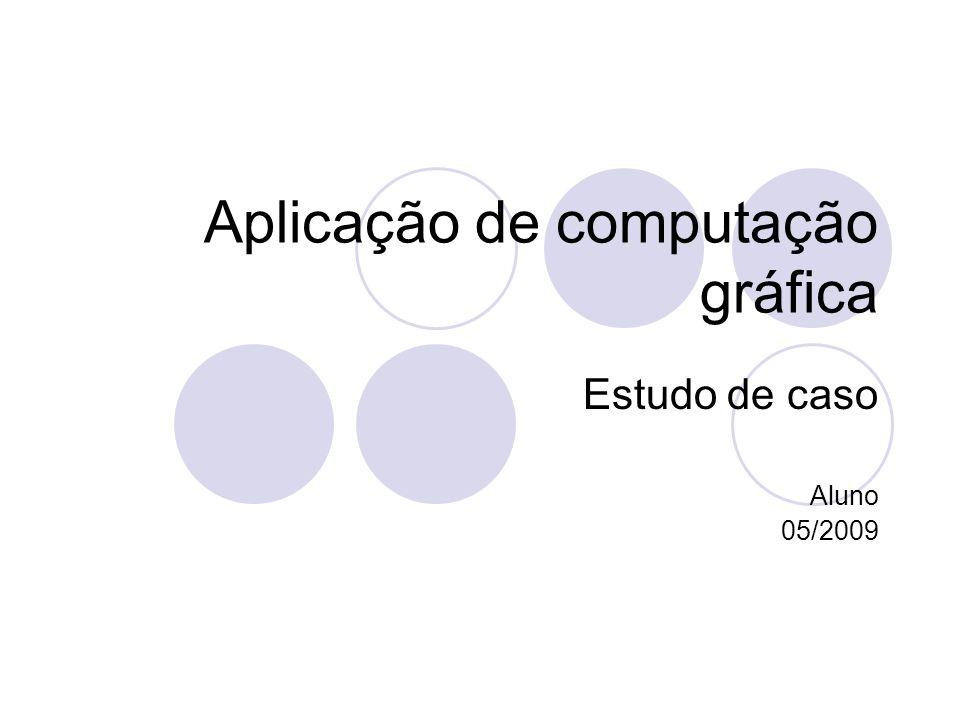 Aplicação de computação gráfica