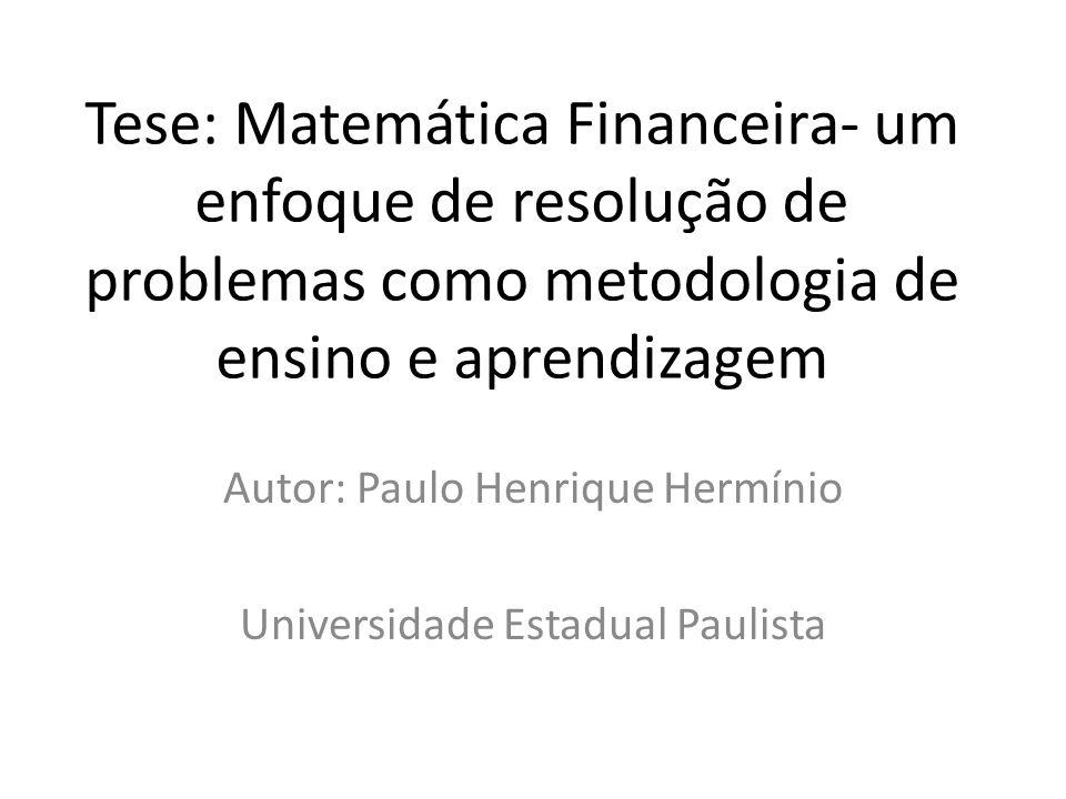 Autor: Paulo Henrique Hermínio Universidade Estadual Paulista