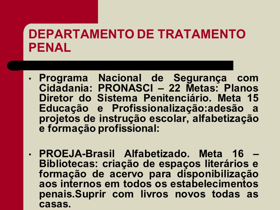 DEPARTAMENTO DE TRATAMENTO PENAL