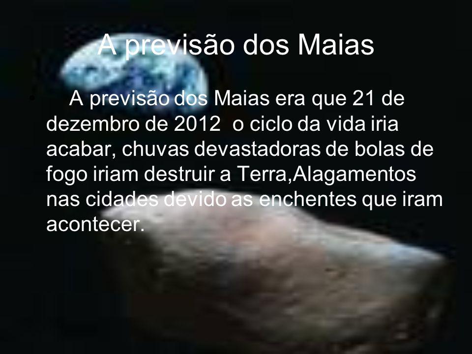 A previsão dos Maias