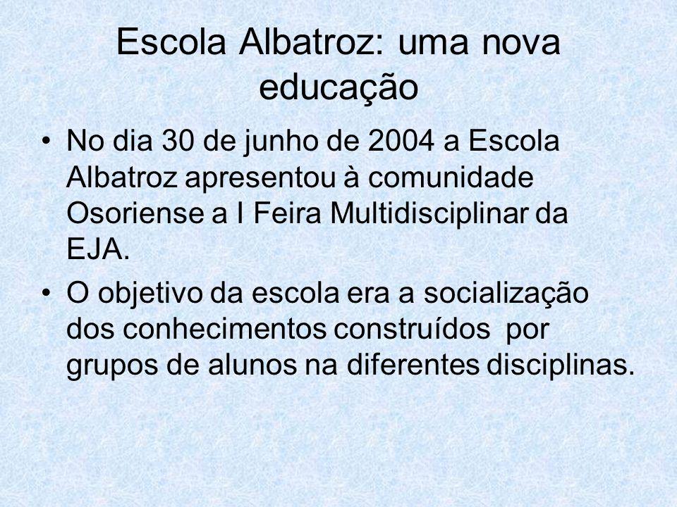 Escola Albatroz: uma nova educação