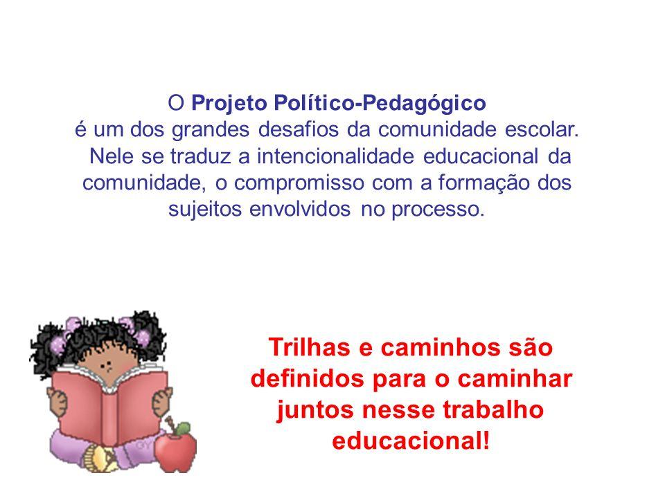 O Projeto Político-Pedagógico