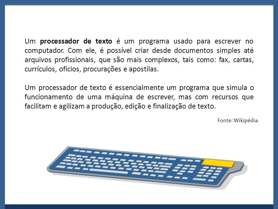 Um processador de texto é um programa usado para escrever no computador. Com ele, é possível criar desde documentos simples até arquivos profissionais, que são mais complexos, tais como: fax, cartas, currículos, ofícios, procurações e apostilas.