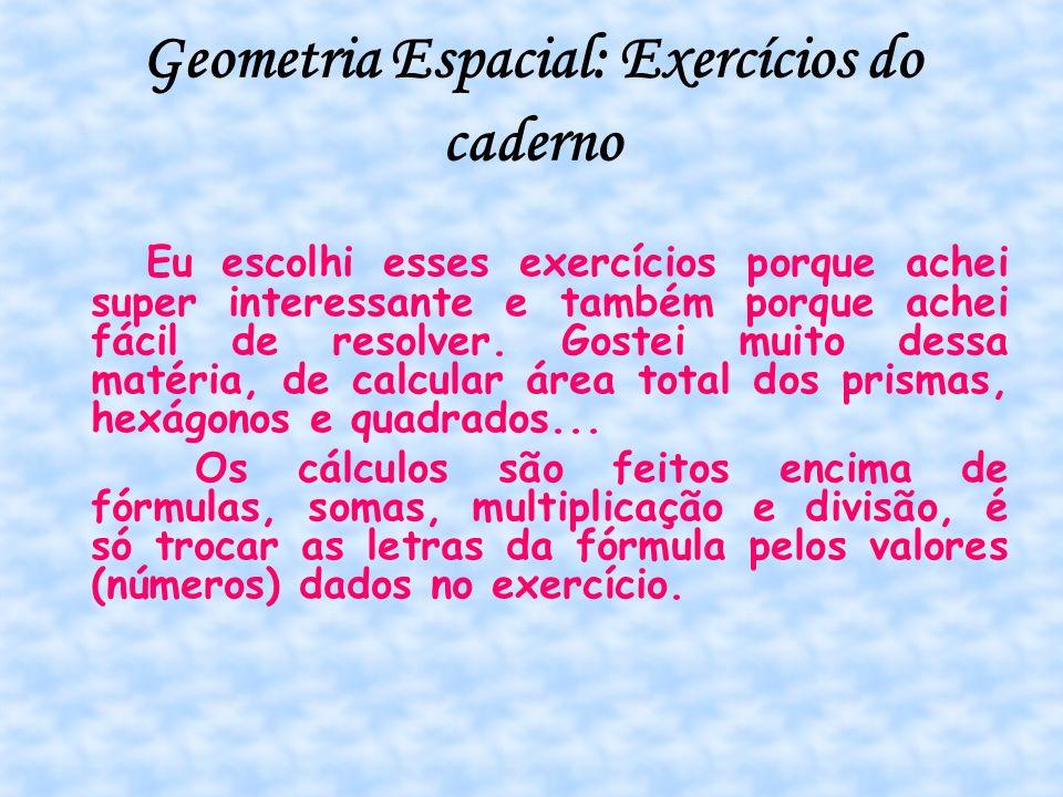 Geometria Espacial: Exercícios do caderno