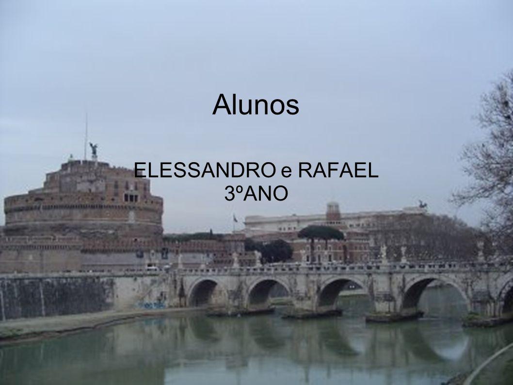 ELESSANDRO e RAFAEL 3ºANO