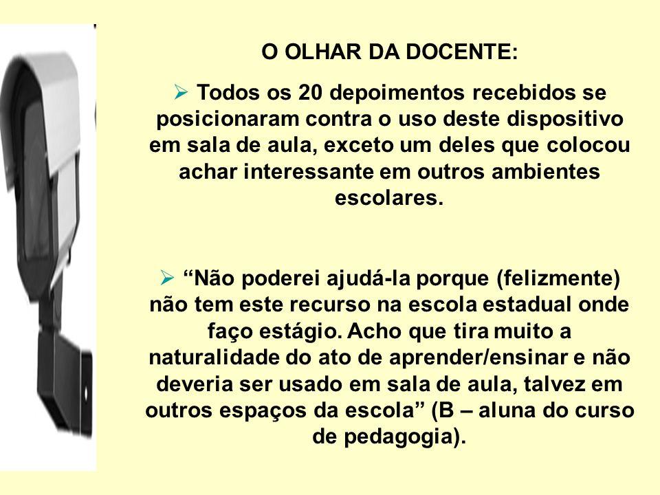 O OLHAR DA DOCENTE: