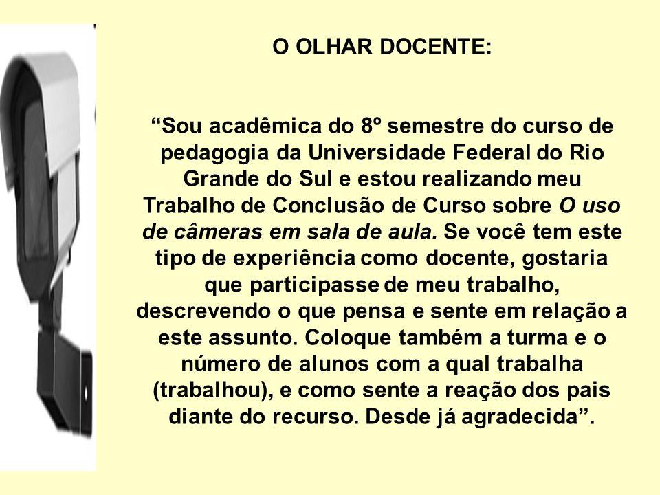 O OLHAR DOCENTE: