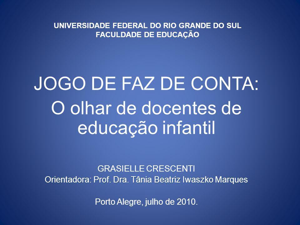UNIVERSIDADE FEDERAL DO RIO GRANDE DO SUL FACULDADE DE EDUCAÇÃO