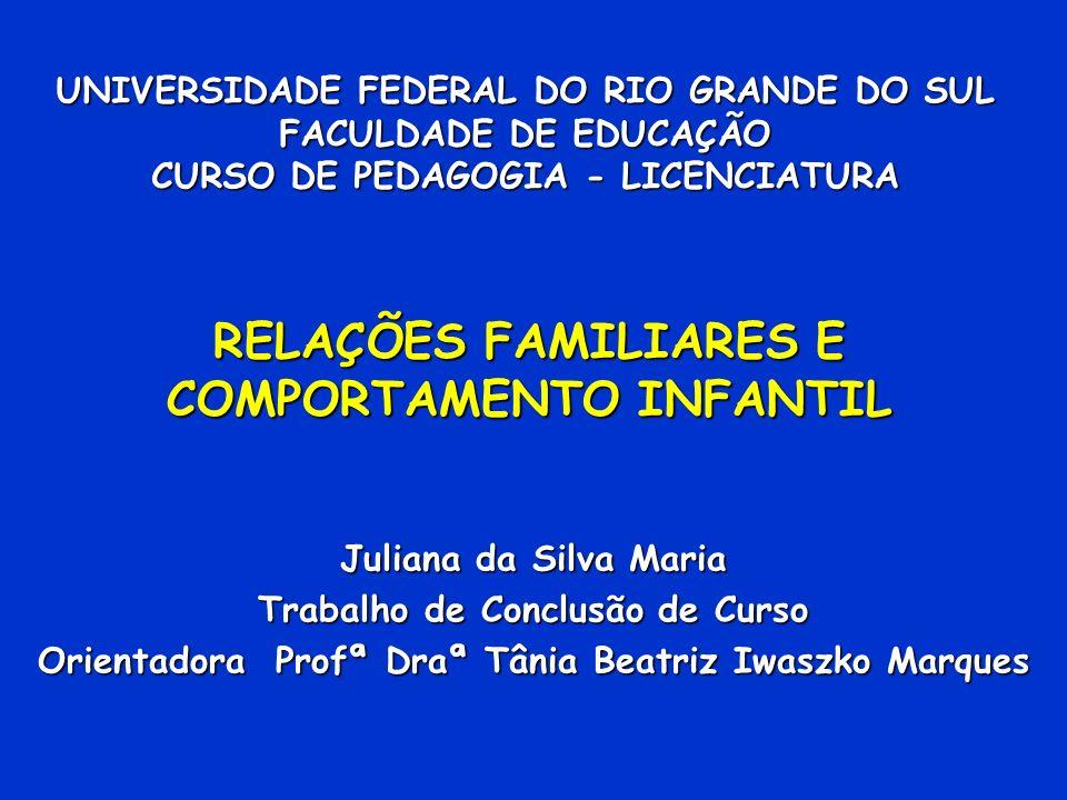 RELAÇÕES FAMILIARES E COMPORTAMENTO INFANTIL