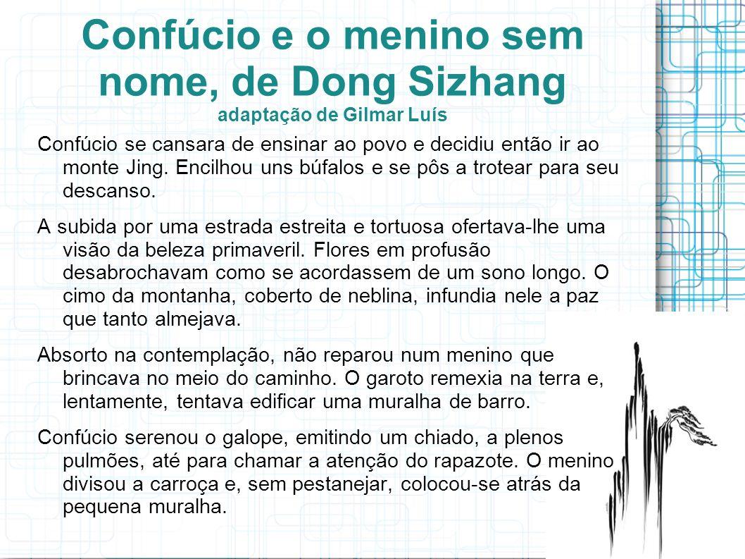 Confúcio e o menino sem nome, de Dong Sizhang adaptação de Gilmar Luís