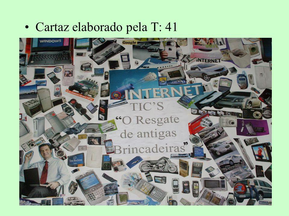 Cartaz elaborado pela T: 41