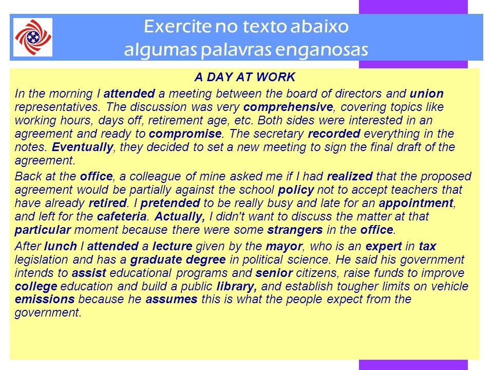 Exercite no texto abaixo algumas palavras enganosas