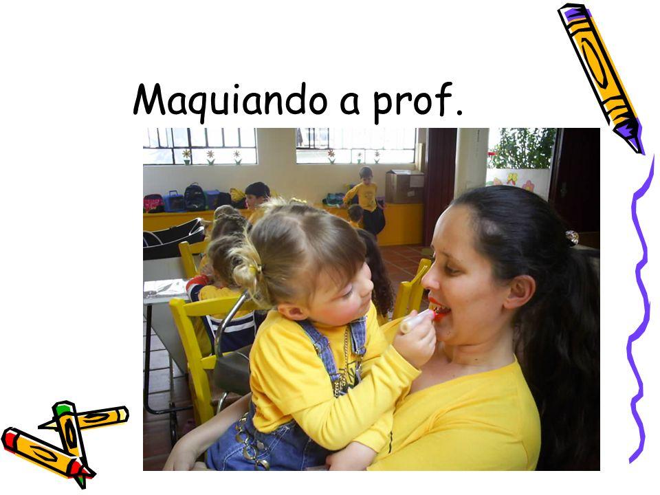 Maquiando a prof.