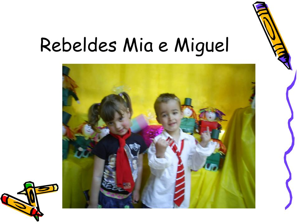 Rebeldes Mia e Miguel
